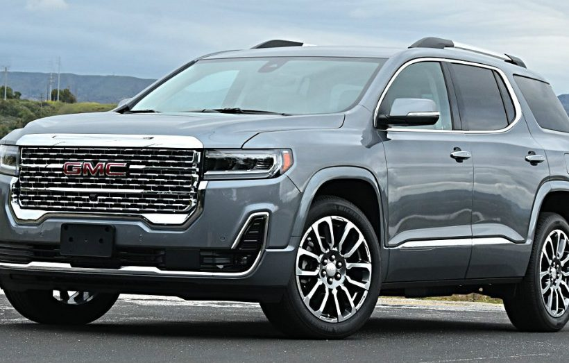 2021 GMC Acadia – What Makes it Right for You?